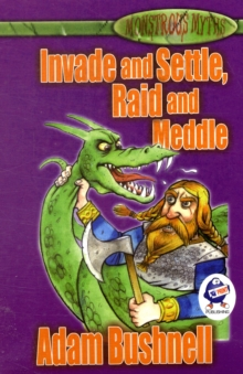 Invade and Settle, Raid and Meddle, Paperback