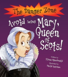 Avoid Being Mary, Queen of Scots, Paperback