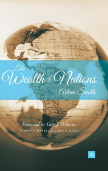 The Wealth of Nations, Hardback