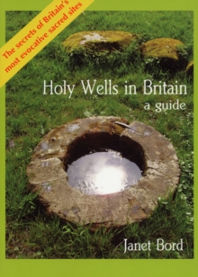 Holy Wells in Britain : A Guide, Paperback