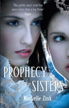 The Prophecy of the Sisters, Paperback Book
