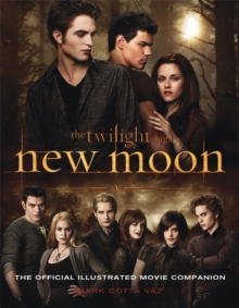 New Moon : The Official Illustrated Movie Companion, Paperback