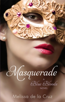 Masquerade : A Blue Bloods Novel, Paperback