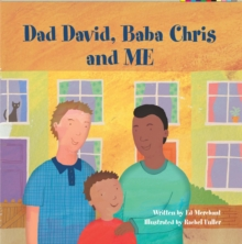 Dad David, Baba Chris and Me, Paperback