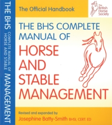 BHS Complete Manual of Horse and Stable Management, Paperback