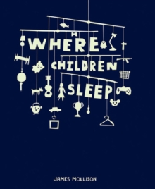 Where Children Sleep, Hardback