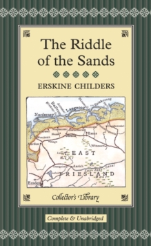 The Riddle of the Sands, Hardback
