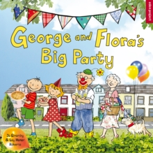 George and Flora's Big Party, Paperback
