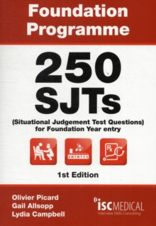 Foundation Programme - 250 SJTs for Entry into Foundation Year (Situational Judgement Test Questions - FY1), Paperback