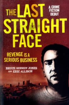 The Last Straight Face, Paperback