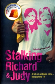 Stalking Richard and Judy, Paperback