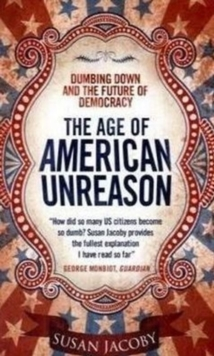 The Age of American Unreason, Paperback