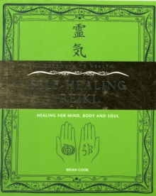 Self-Healing Reiki : Healing for Mind, Body and Soul, Paperback