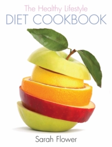 The Healthy Lifestyle Diet Cookbook, Hardback