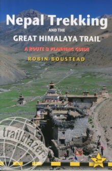 Nepal Trekking & the Great Himalaya Trail : A Route and Planning Guide for Organising a Trek in Nepal, Paperback Book