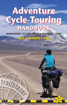 Adventure Cycle-Touring Handbook : Worldwide Cycling Route & Planning Guide, Paperback