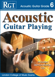 Acoustic Guitar Playing : Grade 6, Paperback