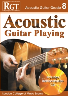 Acoustic Guitar Playing : Grade 8, Paperback