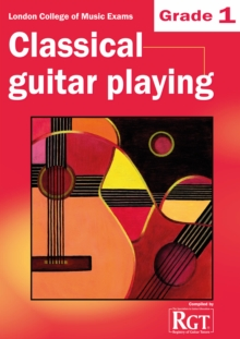 Grade 1 LCM Exams Classical Guitar Playing : Grade one, Paperback