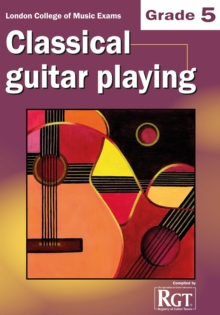 Grade 5 LCM Exams Classical Guitar Playing : Grade five, Paperback Book