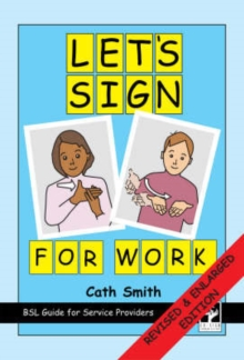 Let's Sign for Work : BSL Guide for Service Providers, Spiral bound