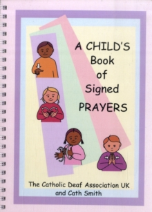 A Child's Book of Signed Prayers, Spiral bound