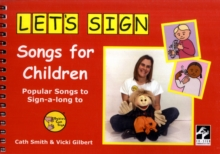 Let's Sign Songs for Children : Popular Songs to Sign-a-long to, Spiral bound