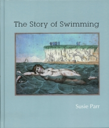 The Story of Swimming, Hardback
