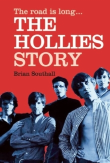 The Road is Long: The Hollies Story, Paperback