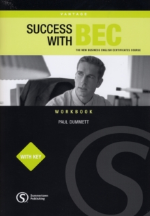 Success with BEC : The New Business English Certificates Vantage Workbook with Key, Paperback