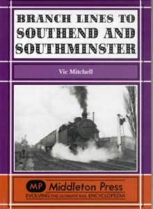 Branch Lines to Southend and Southminster, Hardback