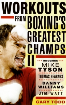 Workouts from Boxing's Greatest Champs : v. 2, Paperback
