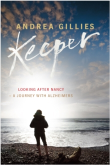 Keeper : Living with Nancy, Paperback Book