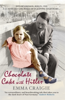 Chocolate Cake with Hitler, Paperback Book