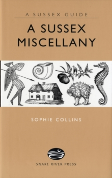 A Sussex Miscellany, Hardback