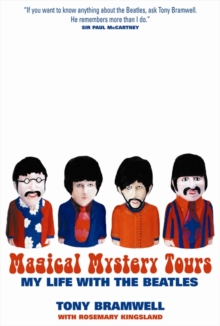 "Magical Mystery Tours : My Life with ""The Beatles"", Paperback"