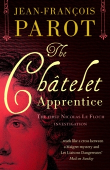 The Chatelet Apprentice : The First Nicolas Le Floch Investigation, Paperback