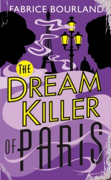 The Dream Killer of Paris, Paperback