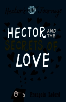 Hector & the Secrets of Love, Paperback
