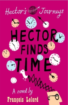 Hector Finds Time, Paperback