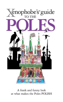 The Xenophobe's Guide to the Poles, Paperback