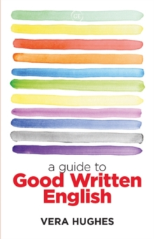 A Guide to Good Written English, Paperback