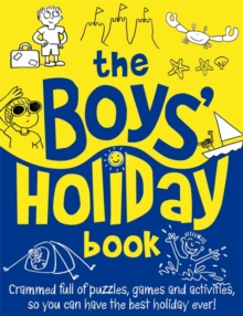 The Boys' Holiday Book, Paperback