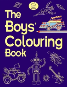 The Boys' Colouring Book, Paperback