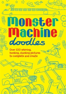 Monster Machine Doodles, Paperback Book