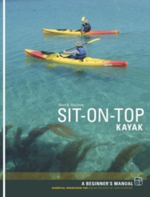 Sit-on-top Kayak : A Beginner's Manual, Paperback