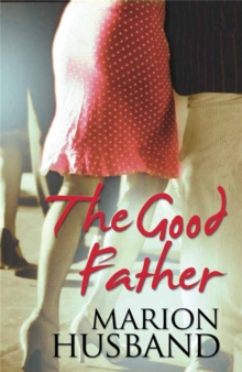 The Good Father, Paperback