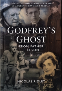 Godfrey's Ghost : From Father to Son, Paperback