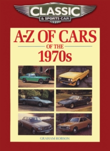 Classic and Sports Car Magazine A-Z of Cars of the 1970s, Paperback
