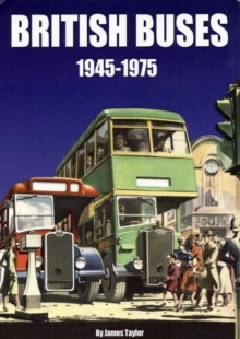 British Buses : 1945-1975, Hardback Book